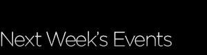 next week Events